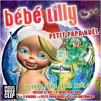 Cover Bébé Lilly - Petit Papa Noël [2009]